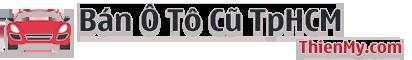 Bán Ô Tô Cũ TPHCM – Ô Tô Cũ – Chăm Sóc Ô Tô Cũ – Lái Ô Tô Cũ